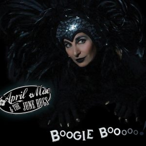 April Mae and the June Bugs - Boogie Boo album cover